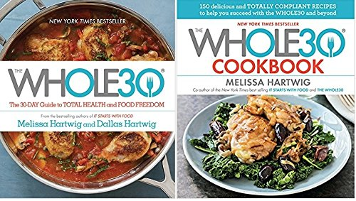 [The Whole 30 + Whole30 Cookbook]{Melissa Hartwig, Dallas Hartwig Whole30 2 Book set}