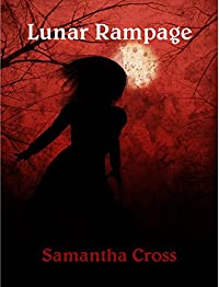 Lunar Rampage by Samantha Cross ebook deal