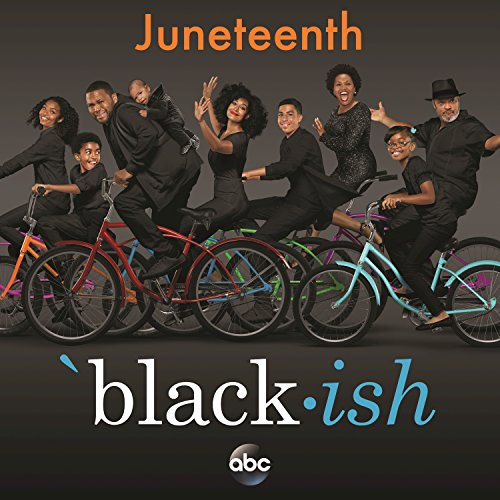 Black-ish – Juneteenth (Origin...