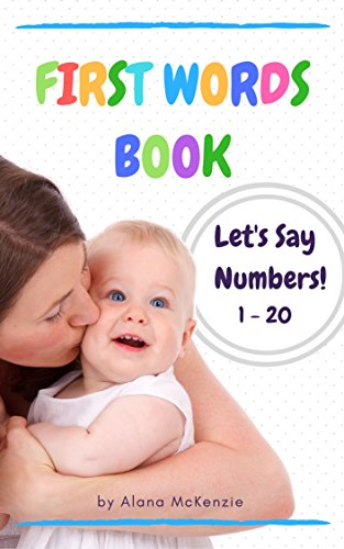 first-words-book-lets-say-numbers-1-20-childrens-book-picture-books-preschool-book-ages-0-3-book-for