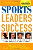 Sports Leaders and Success, Investor's Business Daily Staff and William J. O'Neil, 0071441018