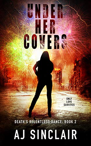 Under Her Covers: A Reverse Harem Apocalyptic Romance (Death