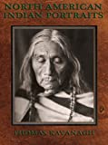 img - for North American Indian Portraits book / textbook / text book
