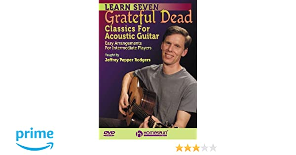 Amazon Learn 7 Grateful Dead Classics For Acoustic Guitar