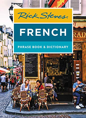 Rick Steves French Phrase Book & Dictionary (Rick Steves Travel Guide)...