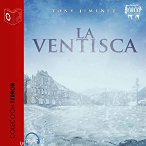 La ventisca [The Blizzard] Audiobook