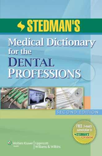 Stedman's Medical Dictionary for the Dental Professions, 2nd Edition (Dental Dictionary)