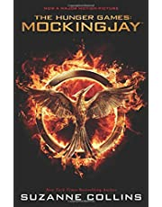 Mockingjay (The Final Book of the Hunger Games) (Movie Tie-in): Movie Tie-in Edition