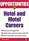 img - for Opportunities in Hotel and Motel Management Careers (Opportunities in ... (Prebound)) book / textbook / text book