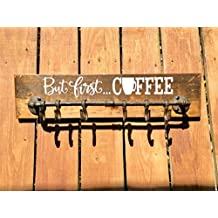 Susie85Electra But First Coffee Coffee Decor But First Coffee Rustic Coffee Mug Holder No Talkie Before Coffee But First Coffee Sign