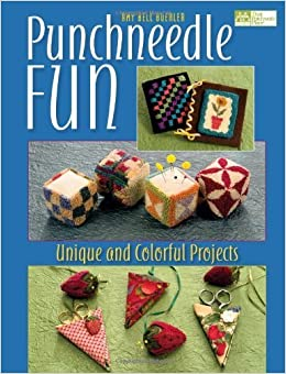 Book Punchneedle Fun: Unique and Colorful Projects [With Patterns] (That Patchwork Place) by Amy Bell Buehler (2007-07-01)