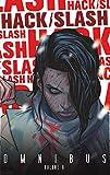 : Hack/Slash Omnibus Volume 6