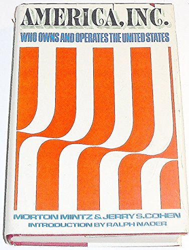 America, Inc by Morton Mintz and Jerry S. Cohen