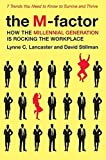img - for The M-Factor: How the Millennial Generation Is Rocking the Workplace by Lynne C. Lancaster (2010-04-06) book / textbook / text book
