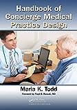 Handbook of Concierge Medical Practice Design