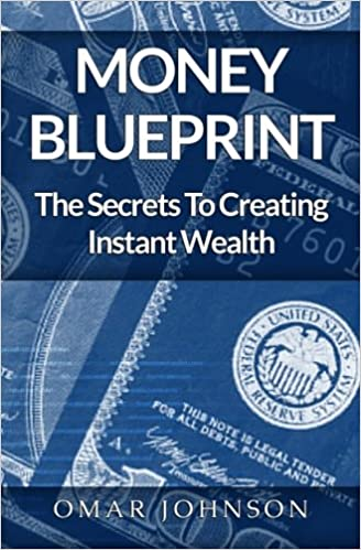 Buy money blueprint the secrets to creating instant wealth book buy money blueprint the secrets to creating instant wealth book online at low prices in india money blueprint the secrets to creating instant wealth malvernweather Gallery
