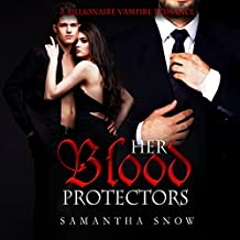 Her Blood Protectors: A Vampire Menage Romance
