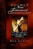 Holman New Testament Commentary - 1 & 2 Thessalonians, 1 & 2 Timothy, Titus, Philemon: 9
