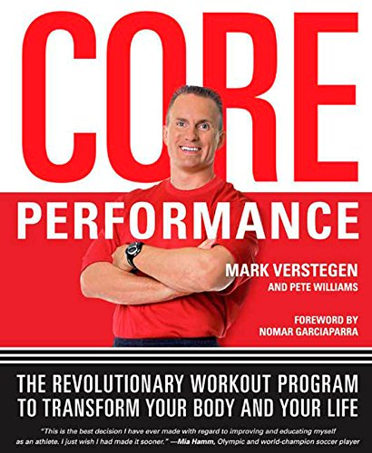Core Performance: The Revolutionary Workout Program to Transform Your Body and Your - Agile Track Mens