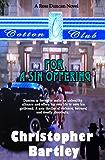 For A Sin Offering: A Ross Duncan Novel (Ross Duncan Novels Book 3)