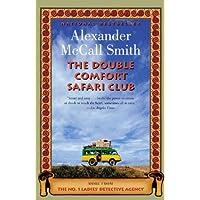 The Double Comfort Safari Club: The New No. 1 Ladies