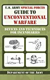 U.S. Army Special Forces Guide to Unconventional
