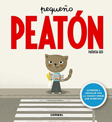 Pequeño peatón (Spanish Edition)
