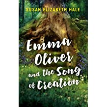 Emma Oliver and the Song of Creation