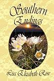 Southern Endings, Lisa Elizabeth Rose, 0984418350