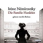 Die Familie Hardelot | Irène Némirovsky