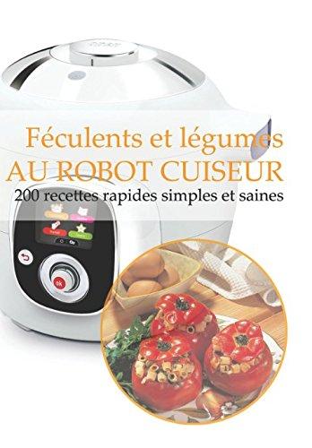 Recettes Imbattables Au Robot Cuiseur border=