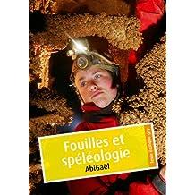 Fouilles et spéléologie (érotique gay) (French Edition)