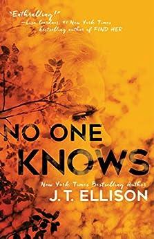 No One Knows by [Ellison, J.T.]