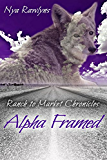 Alpha Framed: Ranch to Market Chronicles Book 2
