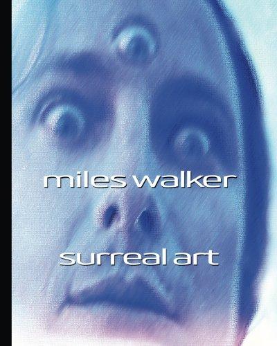 Miles Walker Surreal Art pdf