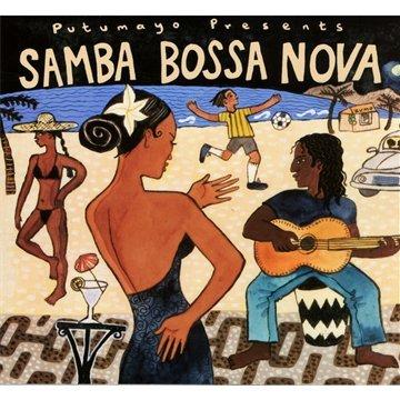 Samba Bossa Nova by Putumayo World Music