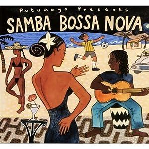 Putumayo Presents - Samba Bossa Nova - Amazon.com Music