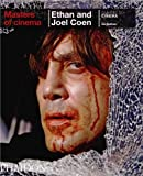 Ethan and Joel Coen (Masters of Cinema)