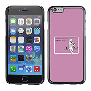 Qstar Arte & diseño plástico duro Fundas Cover Cubre Hard Case Cover para Apple iPhone 6(4.7 inches) ( Friday Hard Work Quote Funny Party Girl)