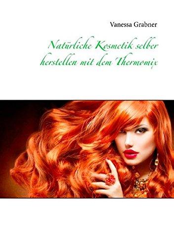 natrliche-kosmetik-selber-herstellen-mit-dem-thermomix