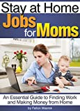 If you're a mom that wants to stay at home with the kids while still being able to work and earn good money, then this book is for you! Read on your PC, Mac, smart phone, tablet, or Kindle device.The ultimate dilemma of all young mothers: Stay at hom...
