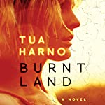 Burnt Land | Tua Harno,Kristian London - translator