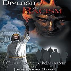 Diversity vs. Racism