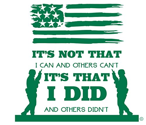 (US Veteran-You Stood Guard For Others-I'm a Veteran-A Unique Veteran Gifts-Car Window Decal With US Flag-Mom Veteran-Dad Veteran-Made In The USA Vinyl Wall Decal-GREEN)