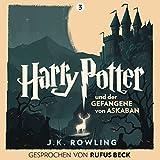 Harry Potter und der Gefangene von Askaban: Gesprochen von Rufus Beck (Harry Potter 3) (audio edition)