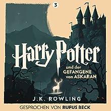 Harry Potter und der Gefangene von Askaban: Gesprochen von Rufus Beck (Harry Potter 3) Hörbuch von J.K. Rowling Gesprochen von: Rufus Beck