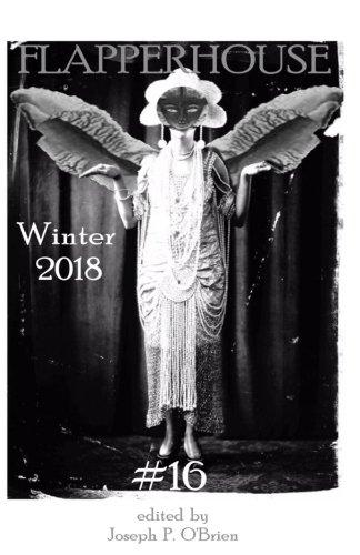 FLAPPERHOUSE #16 - Winter 2018