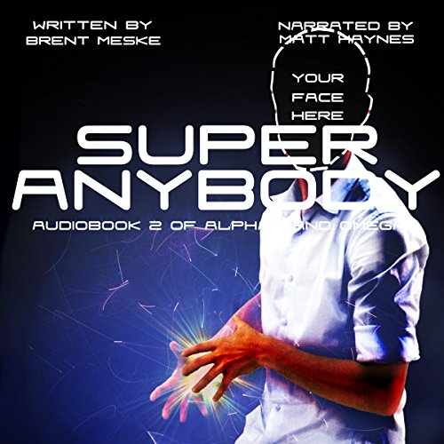 Super Anybody: Alphas and Omegas Book 2