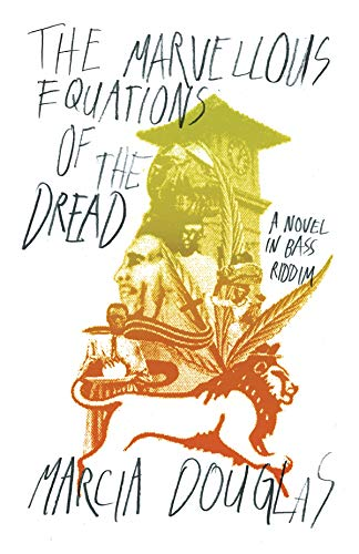 Pdf eBooks The Marvellous Equations of the Dread: A Novel in Bass Riddim