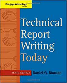 technical report writing books Technical report writing today provides thorough coverage of technical writing basics, techniques, and applications through a practical focus with varied examples.